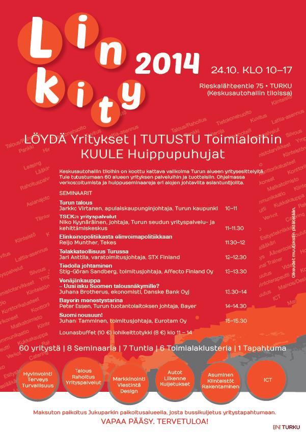 Linkity2014 yritystapahtuma 24.10.2014 klo 10.00-17.00, Rieskalähteentie 75 (Keskusautohalli), Tervetuloa!